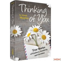 Thinking of You, True Stories of Kindness, Sensitivity, & Devotion