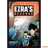 Ezra's Revenge, A Story of Suspense, Danger, and Return