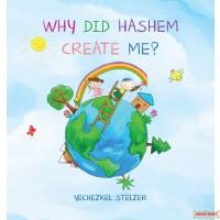 Why Did Hashem Create Me?