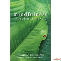 Mindfulness, A Jewish Approach