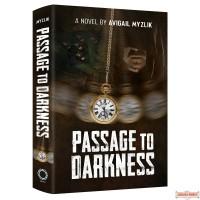 Passage To Darkness, A Novel