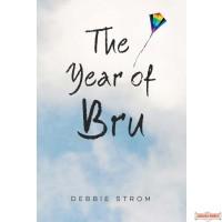 The Year Of Bru, A Novel
