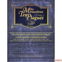 Miraculous Ten Plagues, Translation & Analysis Of Torah & Rabbinic Commentators