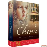 My Sister in China, A Novel - Based On A True Story