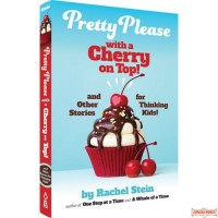Pretty Please With a Cherry on Top & Other Stories