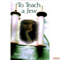 To Teach A Jew
