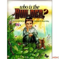 Who Is The Builder ?