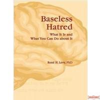 Baseless Hatred