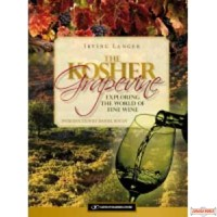 The Kosher Grapevine - Exploring the World of Fine Wine