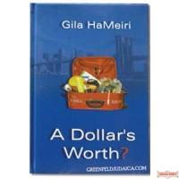 A Dollar's Worth?