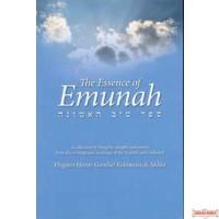 The Essence of Emunah