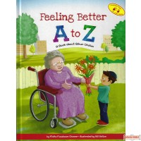 Feeling Better A to Z, A Book About Bikur Cholim
