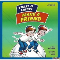 Yossi & Laibel Make a Friend