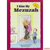 I Kiss My Mezuzah