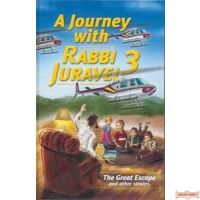 A Journey With Rabbi Juravel #3 -  The Great Escape