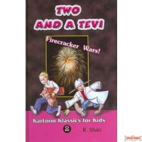 Two and a Tevi #2 - Firecracker Wars!