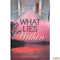 What Lies Within - A Novel