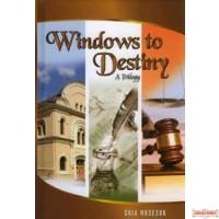 Windows to Destiny