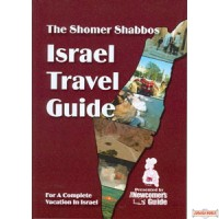 The Shomer Shabbos Israel Travel Guide