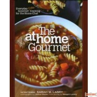 The At Home Gourmet - Cookbook