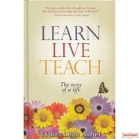 Learn Live Teach - The Story of a Life