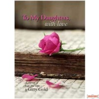 To My Daughters, With Love