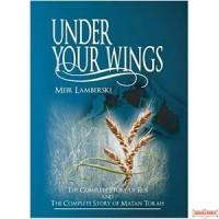 Under Your Wings  - Story of Rus & Matan Torah