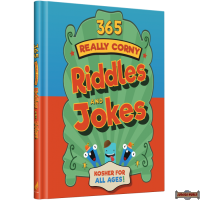 365 Really Corny Riddles & Jokes, Kosher Jokes for All Ages!