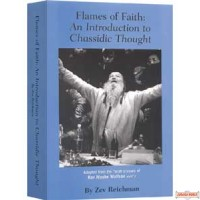Flames of Faith: An Introduction to Chassidic Thought