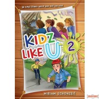 Kidz Like U, #2, 18 super stories about kids just like you!