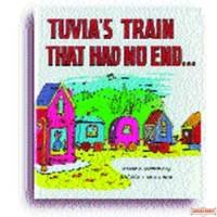 Tuvia's Train That Had No End