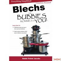 Blechs For Bubbies Mommies & You!