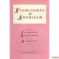 HIGHLIGHTS OF MASHIACH