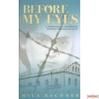 Before My Eyes  -  Holocaust Memoir