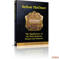 Sefirat HaOmer, The Significance of the Days Between Pesach & Shavuot