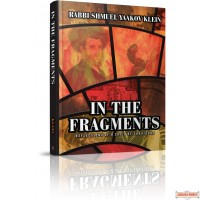 In the Fragments, Reflections of a Child of Survivors
