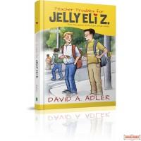 Teacher Troubles for Jelly Eli Z. (#1)