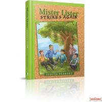 Mister Lister Strikes Again
