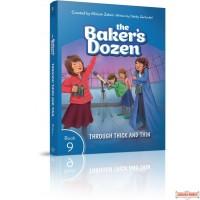 The Baker's Dozen #9, Through Thick and Thin