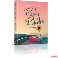 Rocky Rhodes, A Novel