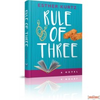 Rule of Three, A Novel