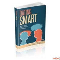 Dating Smart - Navigating The Path To Marriage