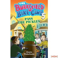 The Burksfield Bike Club #5, Pass The Pickles