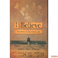 I Believe - The Story of One Jewish Life