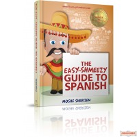 The Easy-Shmeezy Guide To Spanish