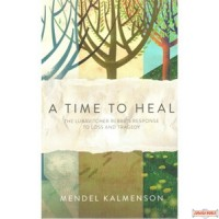 A Time to Heal, The Rebbe's Response to Loss & Tragedy