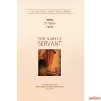 "The Simple Servant - UMikneh Rav 5666 מאמר ומקנה רב תרס""ו"