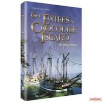 The Exiles Of Crocodile Island - Hardcover