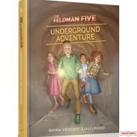 The Feldman Five #1, Underground Adventure