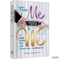 From Me to We, A Guide to the First Year of Marriage.... and Beyond